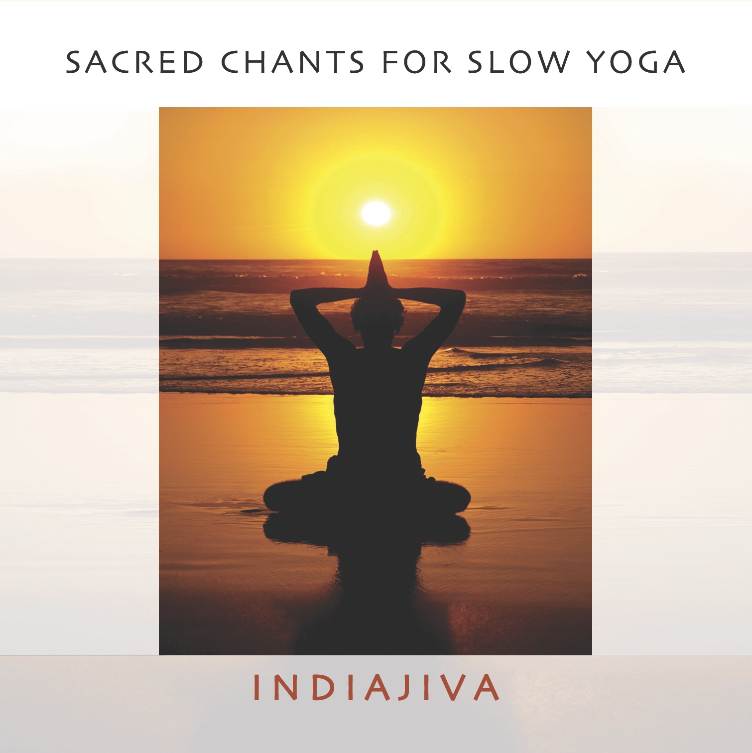 Sacred Chants for Slow Yoga    $20